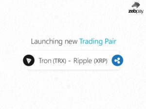 Tron to Ripple (TRX/XRP) Trading Pair Now Available on Zebpay Exchange 14