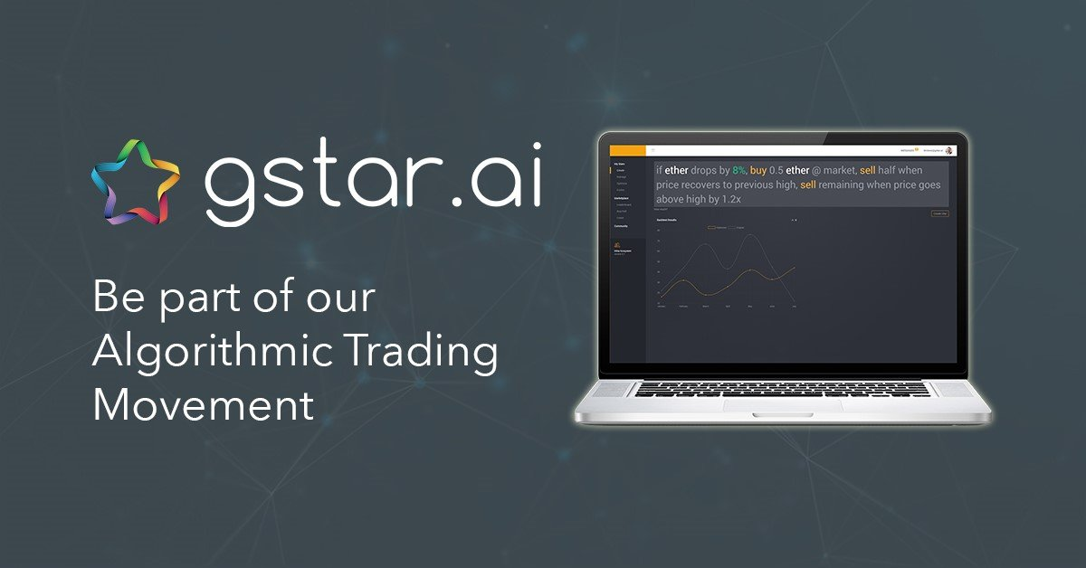 GStar.AI – Providing Algorithmic Trading Capabilities to The Masses