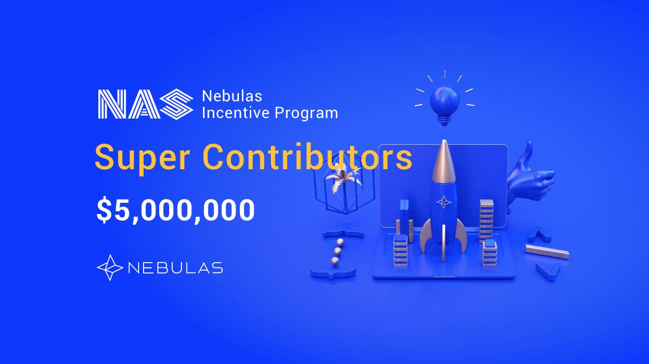 Nebulas Incentive Program expands with Super Contributors