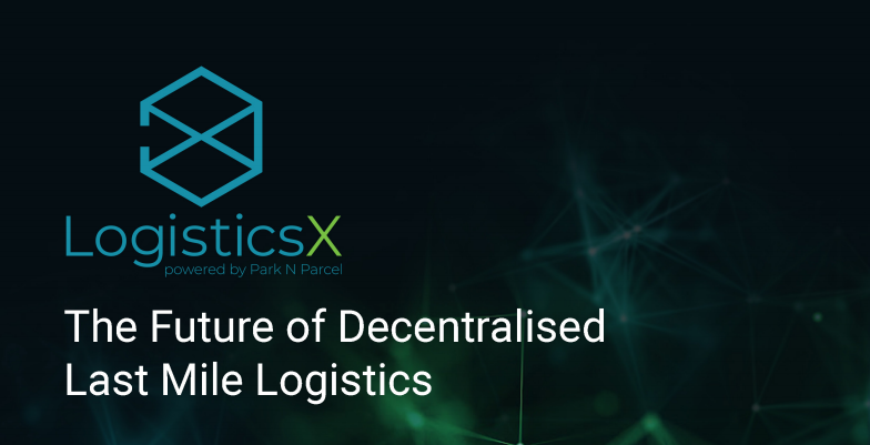 LogisticsX – Powered by Blockchain Technology to Solve Challenges in the Global Last Mile Logistics Industry 13