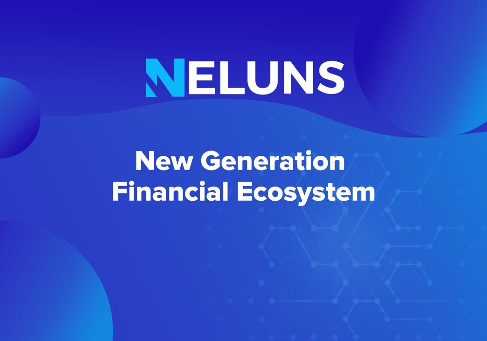 Neluns – New generation financial ecosystem 13