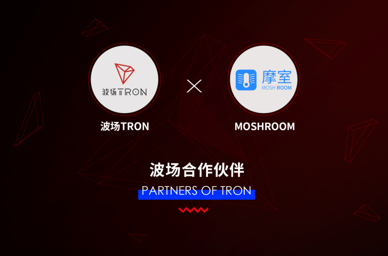 Tron (TRX) And Moshroom Announce Strategic Partnership 13