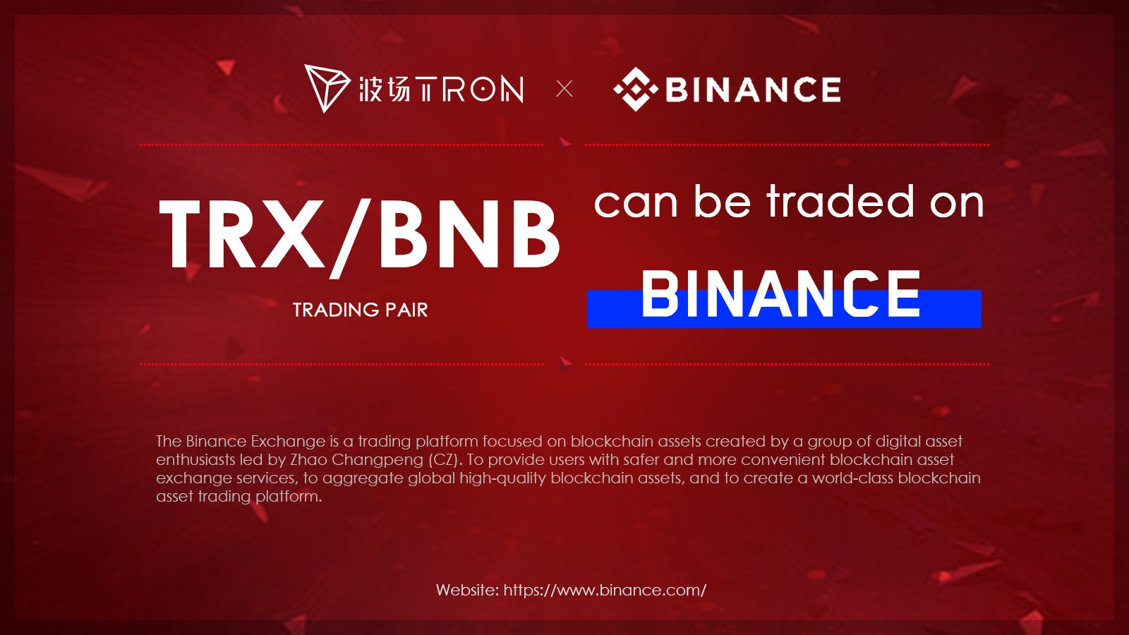Binance Continues to Embrace Tron As It Launches TRX/BNB Pairing 13