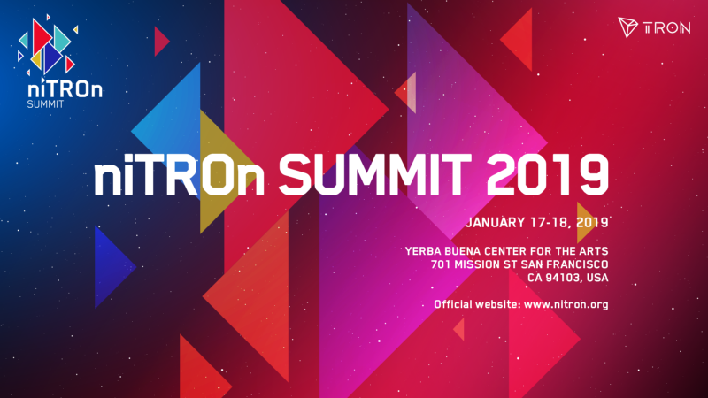 All Eyes on Tron's (TRX) 2 Day NiTRON Summit in San Francisco that Starts Today 13